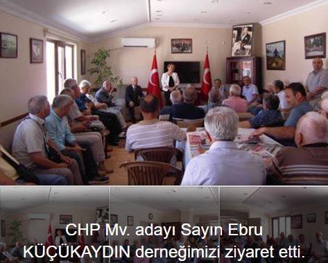CHP milletvekili adayı Sayın Ebru KÜÇÜKAYDIN derneğimizi ziyaret etti.