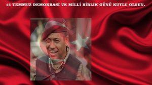 15 Temmuz Demokrasi ve Milli Birlik Günü kutlu olsun.