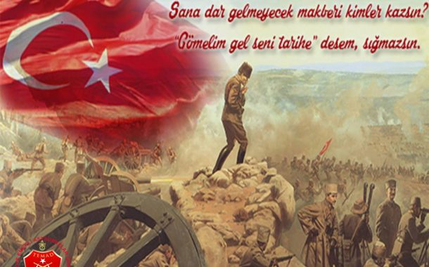 Vatan topraklarını korumak için şahlanan bir milletin bağımsızlığının ve egemenlik aşkının ibret verici kahramanlık destanının yazıldığı Çanakkale Zaferinin,104.yıl dönümünü gururla anarken, ebedi başkomutanımız Gazi Mareşal Mustafa Kemal ATATÜRK ve kahraman silah arkadaşlarına şükranlarımızı sunuyor, şehit ve gazilerimizi minnetle anıyoruz.