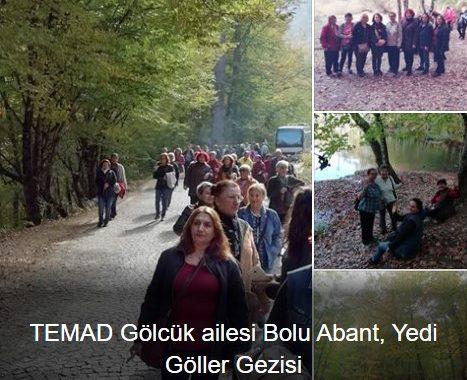 TEMAD Gölcük ailesi Bolu Abant, Yedi Göller Gezisi